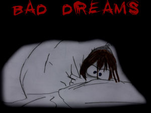 Bad dreams in the morning